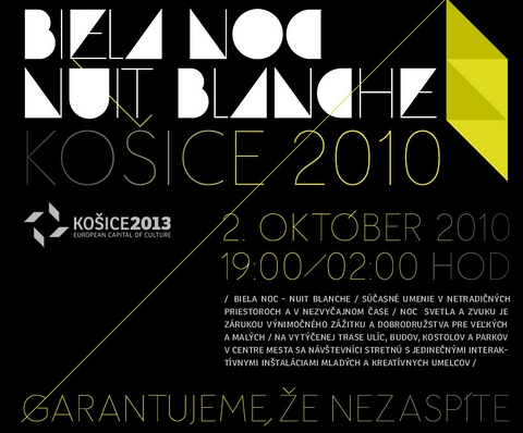 Biela noc, Nuit blanche 2010 (02.10.2010 Košice)